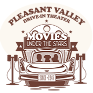 Pleasant Valley Drive-in Movie Theatre